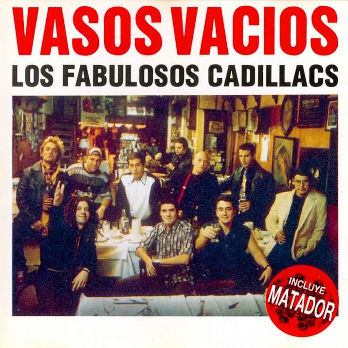 Los Fabulosos Cadillacs_-_Vasos Vacios-Frontal