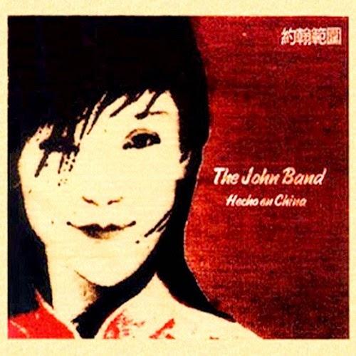John Band, The - Hecho En China